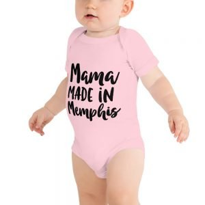 Mama Made in Memphis Baby Onesie